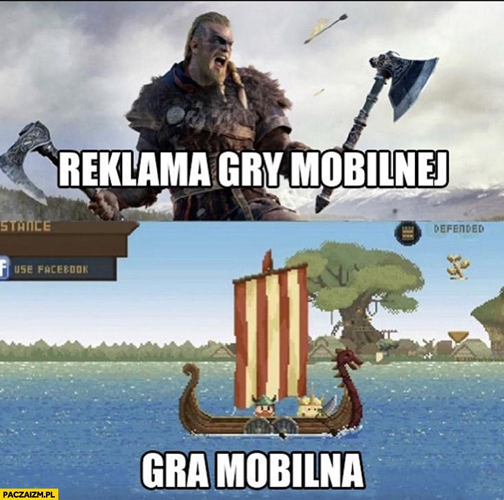 Reklama gry mobilnej vs gra mobilna w rzeczywistości