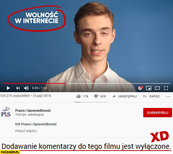 Reklama PiS wolność w internecie dodawanie komentarzy do tego filmu jest wyłączone YouTube