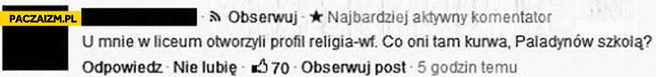 Religia WF szkolą paladynów