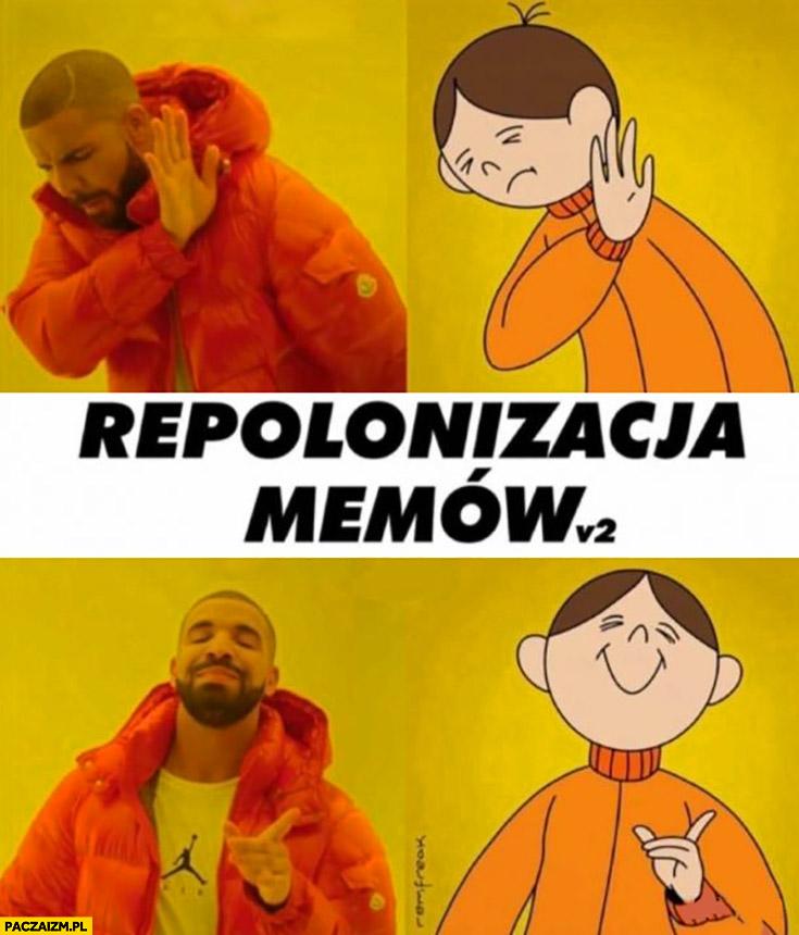 Repolonizacja memów Drake Bolek i Lolek przeróbka