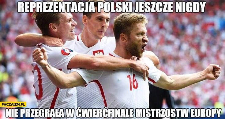 Reprezentacja polski jeszcze nigdy nie przegrała w ćwierćfinale Mistrzostw Europy