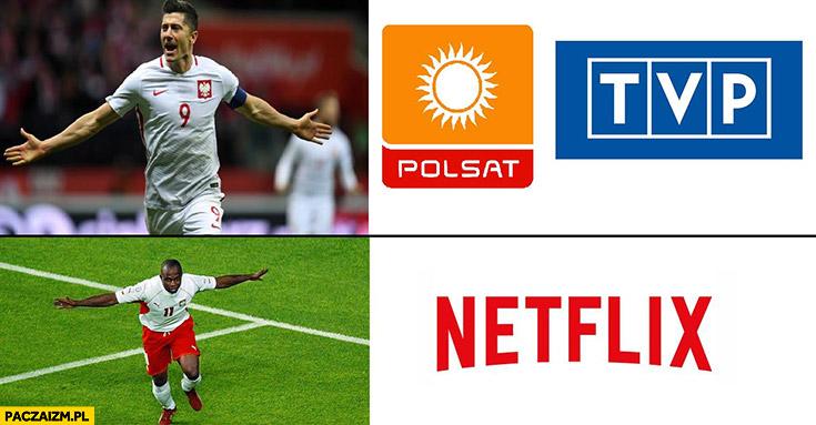 Reprezentacja polski według Polsatu TVP biały Lewandowski, według Netflixa czarny Olisadebe