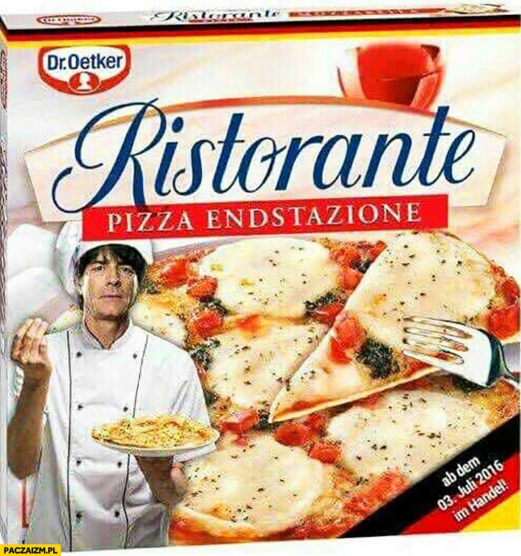 Ristorante pizza endstazione Joachim Loew