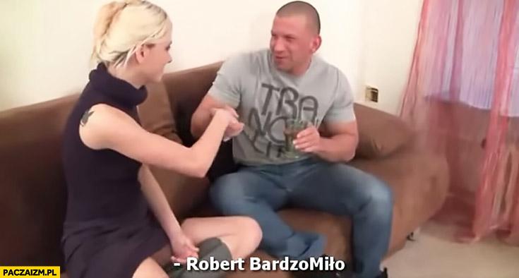 Robert BardzoMiło gwiazdor z polskiego filmu dla dorosłych
