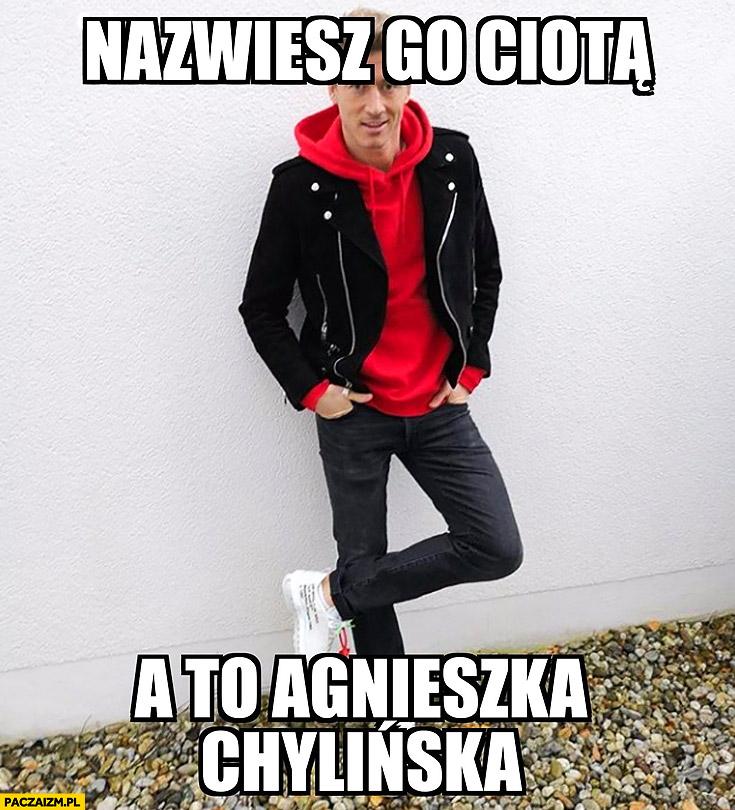 Robert Lewandowski nazwiesz go ciotą a to Agnieszka Chylińska