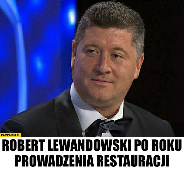 Robert Lewandowski po roku prowadzenia restauracji gruby grubas przeróbka