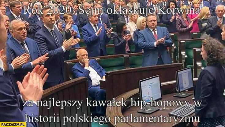 Rok 2020 sejm oklaskuje Korwina za najlepszy kawałek hiphopowy w historii polskiego parlamentaryzmu