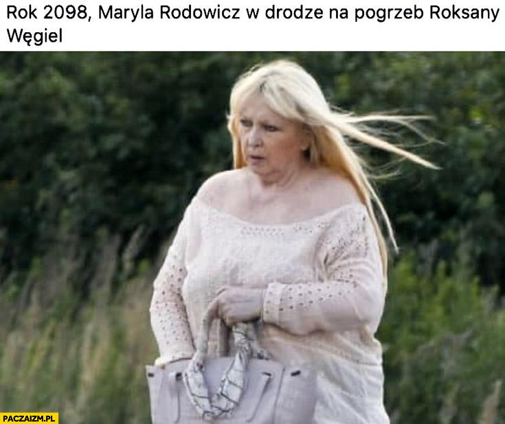 Rok 2098 Maryla Rodowicz w drodze na pogrzeb Roksany Węgiel