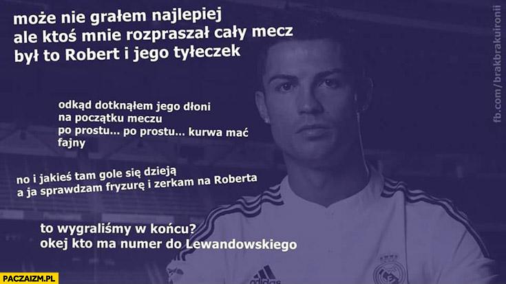 Ronaldo kto ma numer do Lewandowskiego? Nie grałem najlepiej bo rozpraszał mnie Robert mecz Polska Portugalia