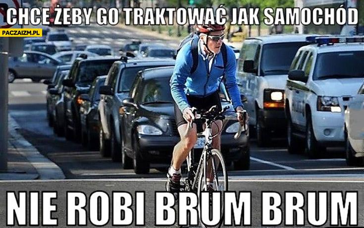 Rowerzysta chce żeby go traktować jak samochód, nie robi brum brum
