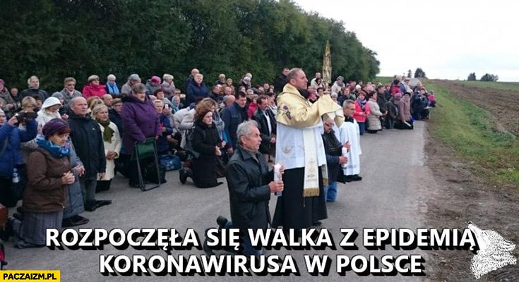 Rozpoczęła się walka z epidemią koronawirusa w Polsce ludzie modlą się na granicy