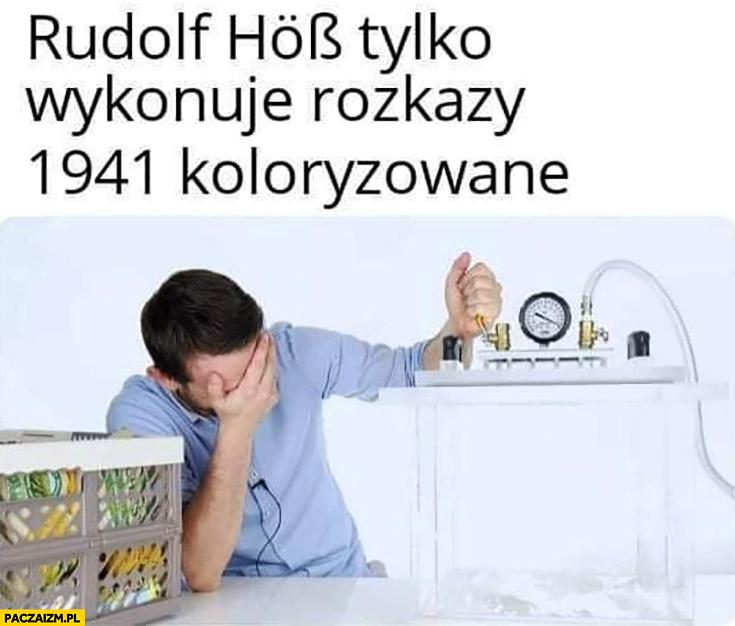 Rudolf Hob tylko wykonuje rozkazy 1941 koloryzowane sci fun
