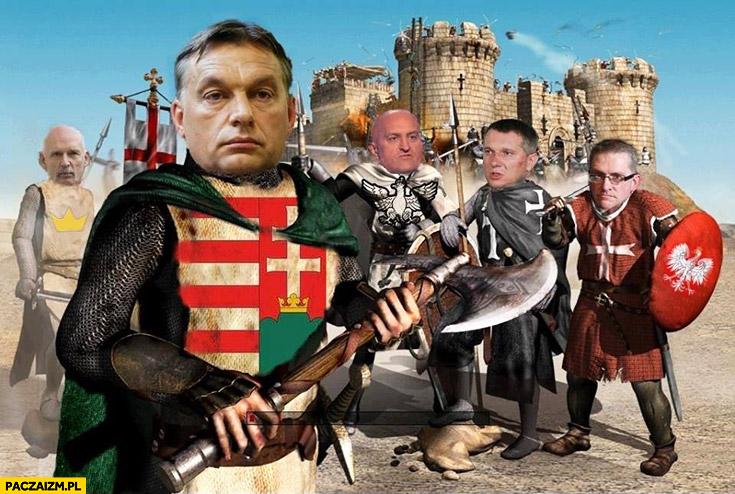 Rycerze bronią Europy Orban Korwin Wipler Braun Kowalski twierdza