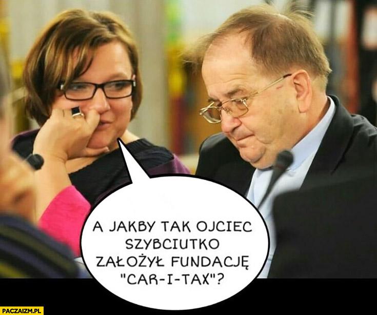 """Rydzyk Kempa a jakby tak ojciec szybciutko założył fundacje """"Car i tax"""" Caritas nagrody ministrow"""
