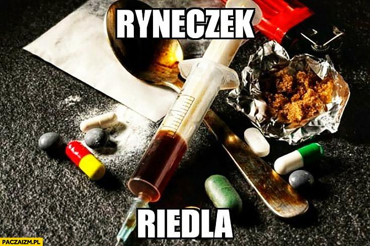 Ryneczek Riedla narkotyki używki ćpanie