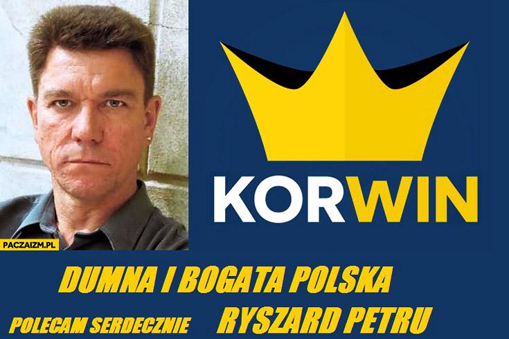 Ryszard Petru Korwin Dumna i bogata Polska Grucha Chłopaki nie płaczą
