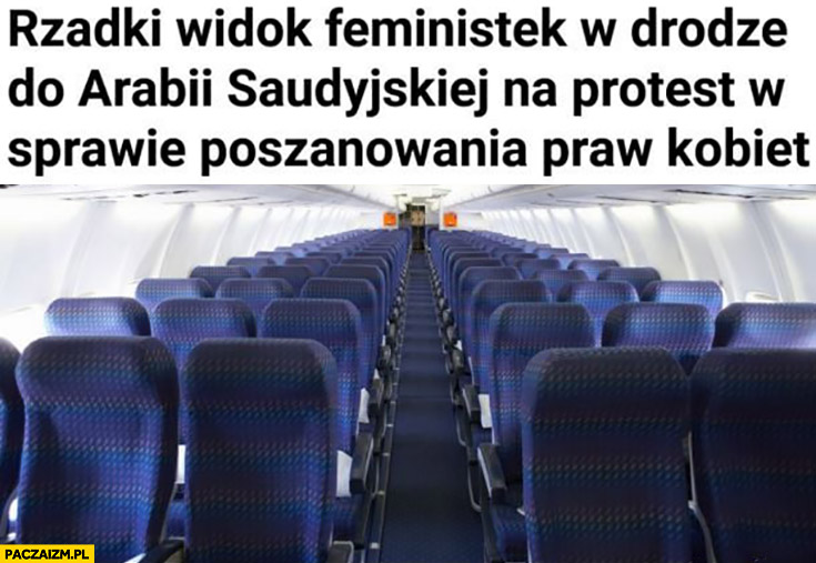 Rzadki widok feministek w drodze do Arabii Saudyjskiej na protest w sprawie poszanowania praw kobiet pusty samolot