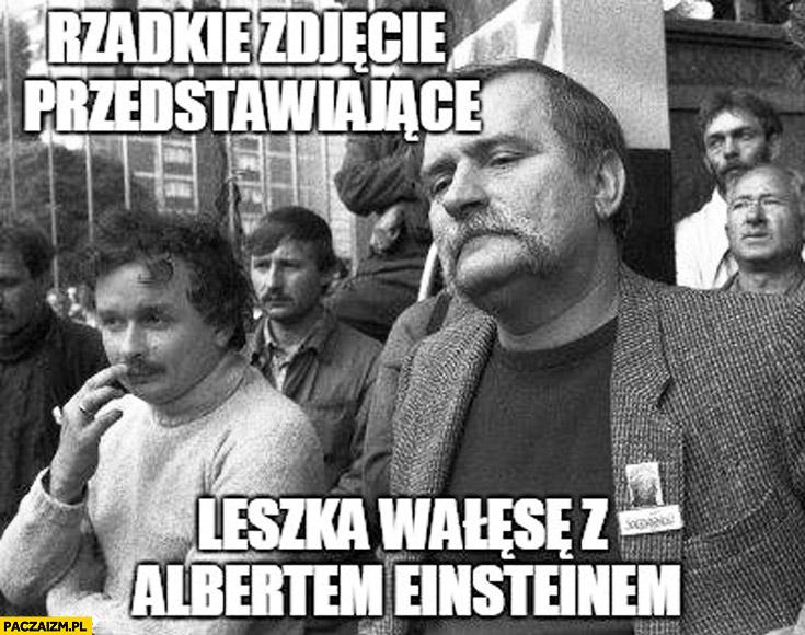 Rzadkie zdjęcie przedstawiające Leszka Wałęsę z Albertem Einsteinem Kaczyński