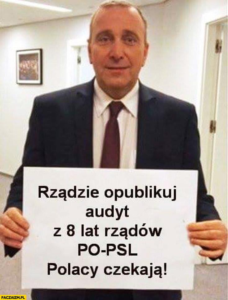 Rządzie opublikuj audyt z 8 lat rządów PO-PSL Polacy czekają Schetyna napis na kartce