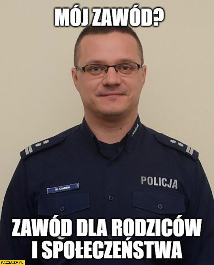 Rzecznik policji mój zawód dla rodziców i społeczeństwa