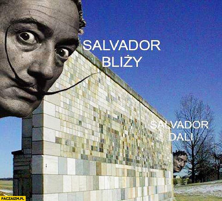 Salvador bliży Salvador Dali
