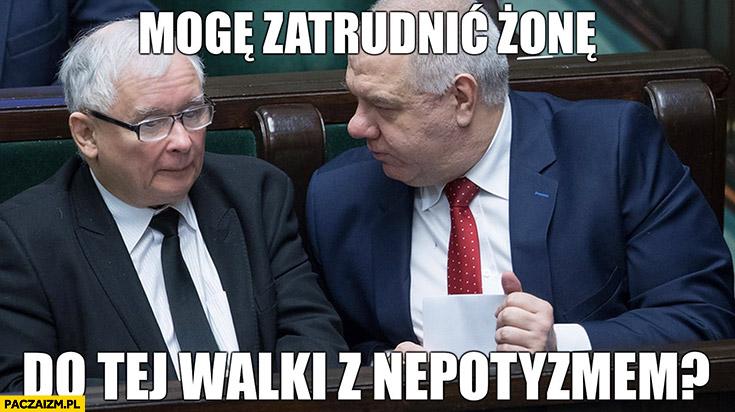 Sasin do Kaczyńskiego mogę zatrudnić żonę do tej walki z nepotyzmem?