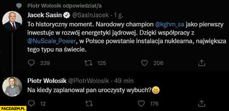Sasin: w Polsce powstanie elektrownia atomowa, na kiedy zaplanował pan uroczysty wybuch?