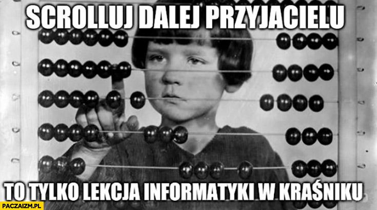 Scrolluj dalej przyjacielu to tylko lekcja informatyki w Kraśniku liczydło analogowe