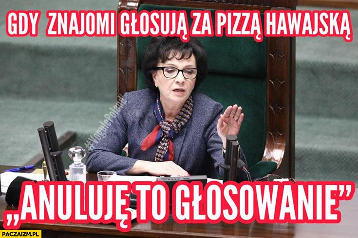 Sejm gdy znajomi głosują za pizzą hawajska anuluję to głosowanie PiS marszałek sejmu Elżbieta Witek