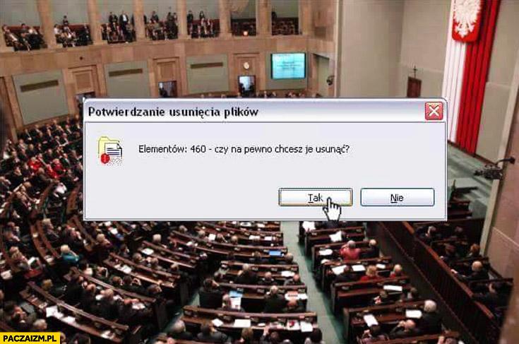 Sejm potwierdź usuwanie 460 elementów do kosza okienko Windows