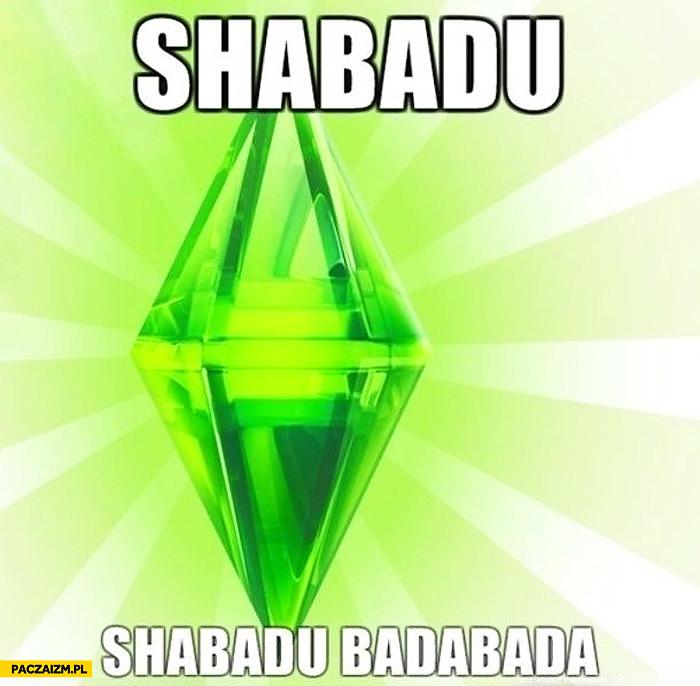 Shabadu shabadu badabada
