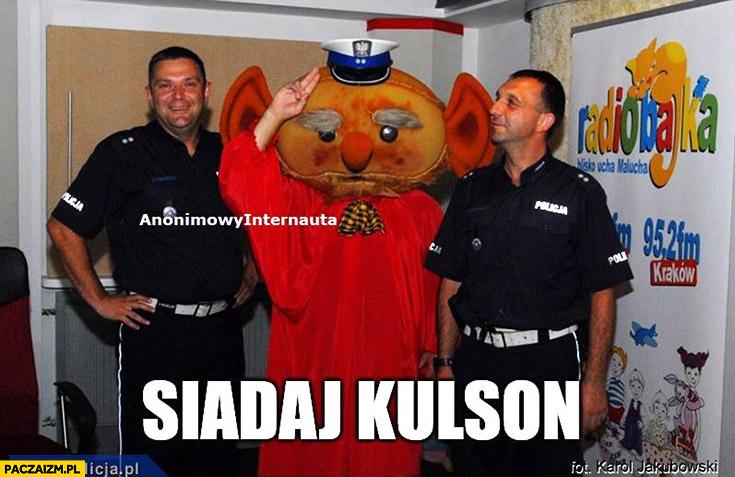 Siadaj Kulson policja Kulfon Anonimowy internauta