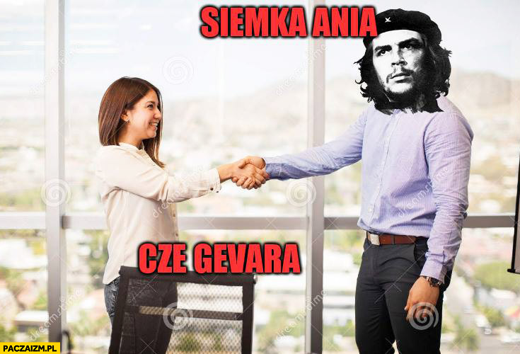 Siemka Ania, cze Guevara