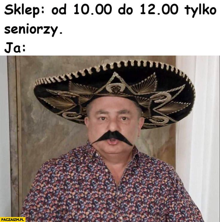 Sklep od 10 do 12 tylko seniorzy, ja: senior Makłowicz