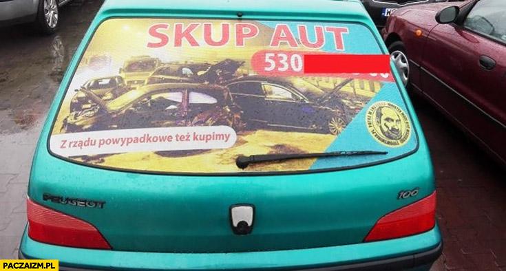 Skup aut, z rządu powypadkowe tez kupimy reklama napis ogłoszenie reklama