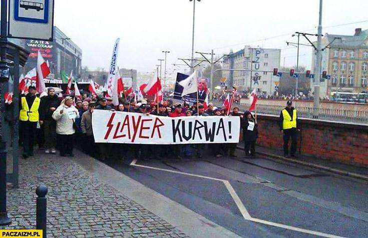 Slayer kurna napis transparent marsz protest