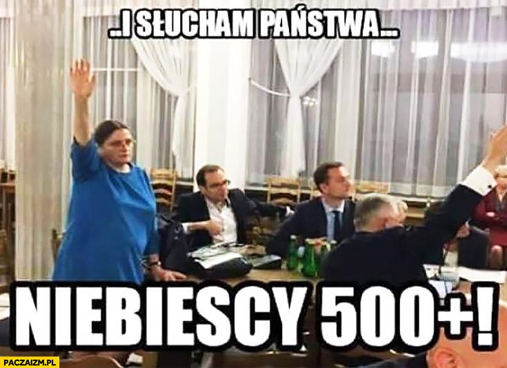 Słucham Państwa niebiescy 500 plus Krystyna Pawłowicz