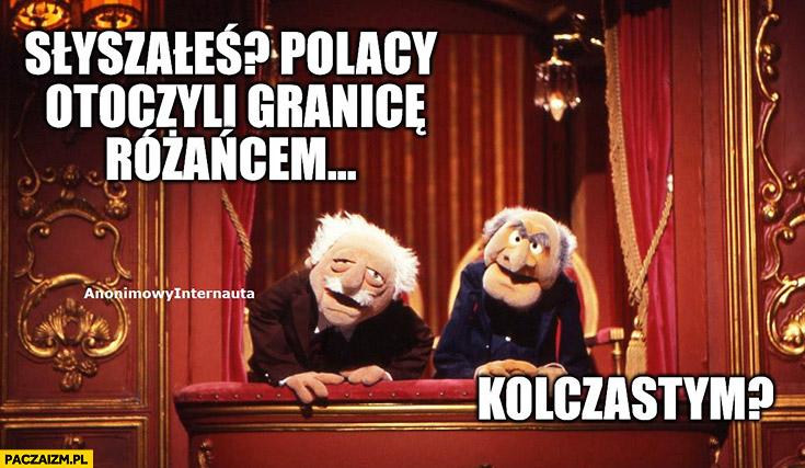 Słyszałeś? Polacy otoczyli granice różańcem. Kolczastym? Anonimowy internauta