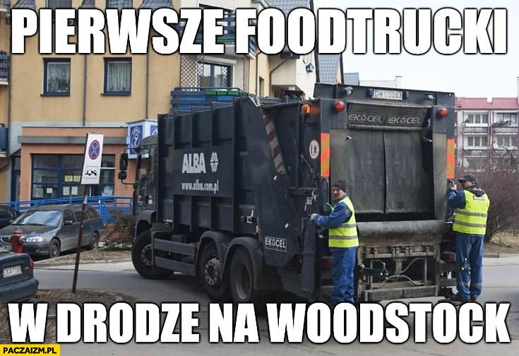 Śmieciarka pierwsze foodtrucki w drodze na Woodstock