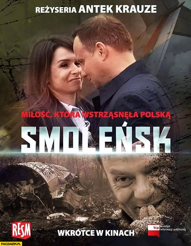 Smoleńsk: Miłość która wstrząsnęła Polską Marta Kaczyńska Andrzej Duda Tusk plakat filmowy