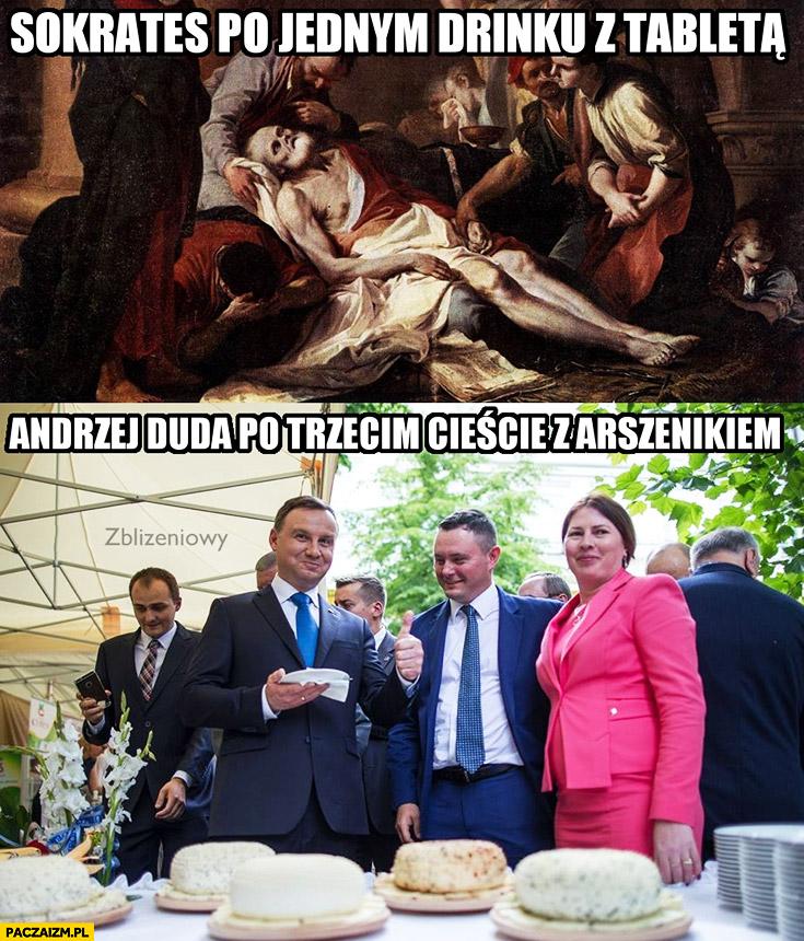 Sokrates po jednym drinku z tabletą, Andrzej Duda po trzecim cieście z arszenikiem