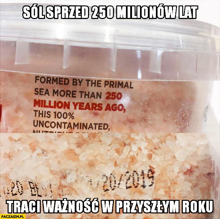 Sól sprzed 250 milionów lat traci ważność w przyszłym roku