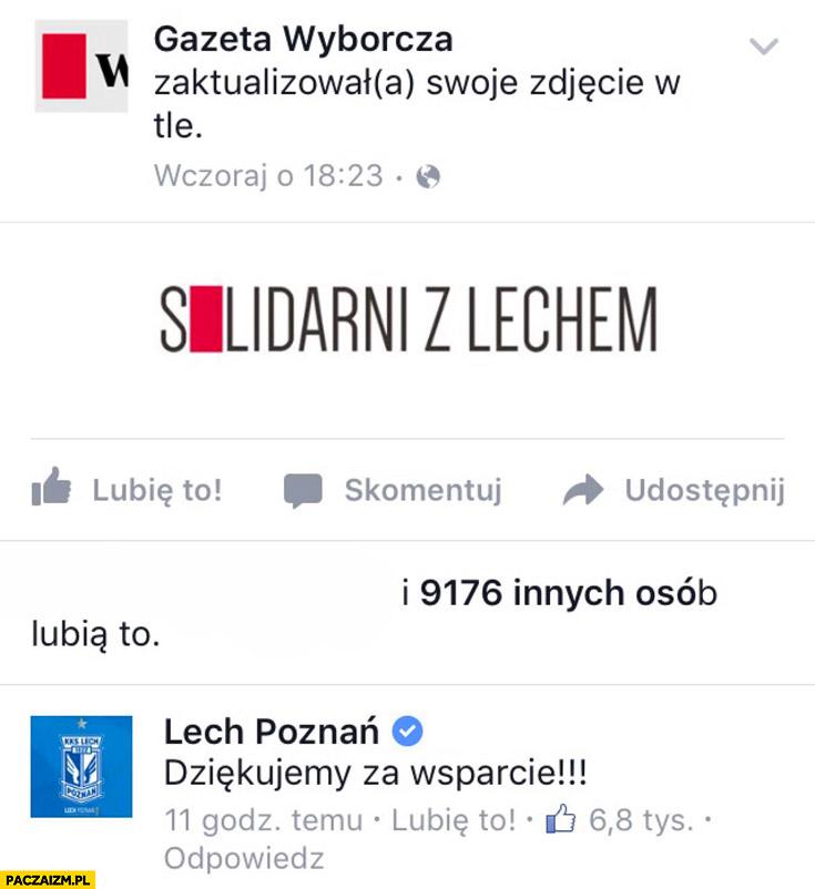 Solidarni z Lechem Gazeta Wyborcza na facebooku, Lech Poznań: dziękujemy za wsparcie
