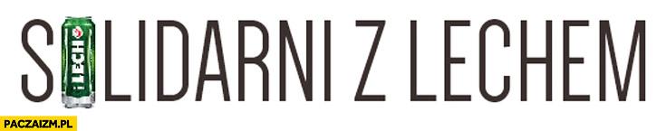 Solidarni z Lechem piwo Wałęsa Gazeta Wyborcza
