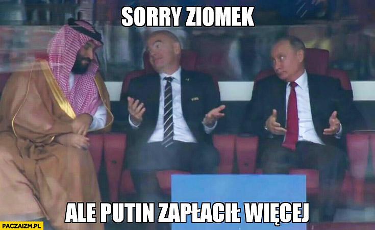 Sorry ziomek ale Putin zapłacił więcej mecz Rosja Arabia Saudyjska