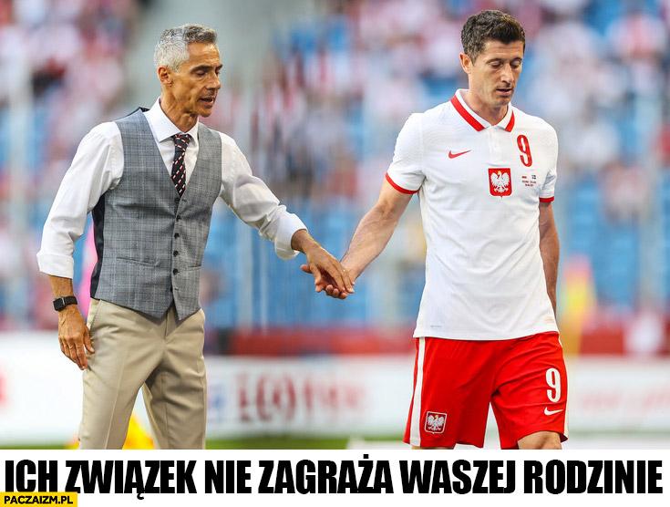 Sousa Lewandowski ich związek nie zagraża waszej rodzinie