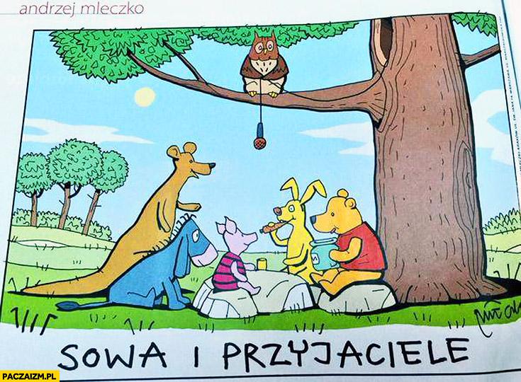 Sowa i przyjaciele podsłuch Kubuś Puchatek - Paczaizm.pl