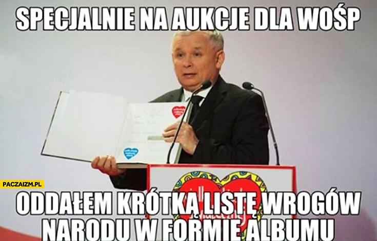Specjalnie na aukcję WOŚP oddałem krótką listę wrogów narodu w formie albumu Kaczyński