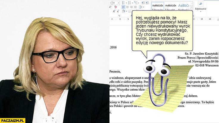 Spinacz Word Beata Kempa wygląda, że potrzebujesz pomocy, masz jeden niewydrukowany wyrok Trybunału Konstytucyjnego