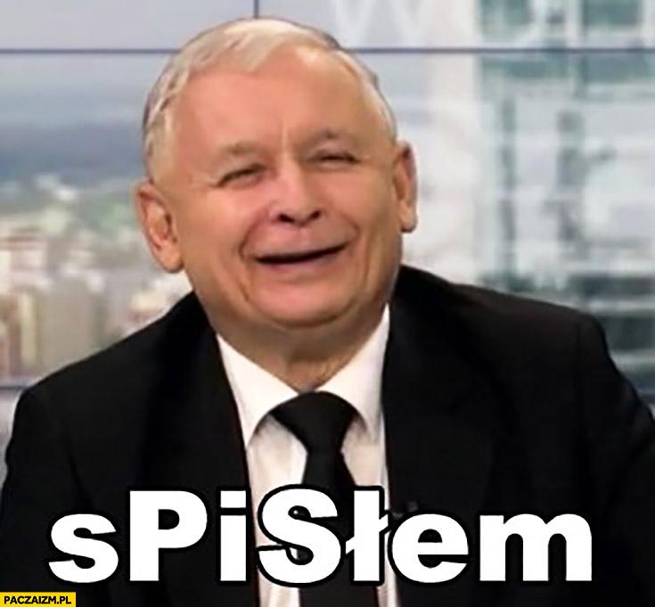 Spisłem Kaczyński skisłem